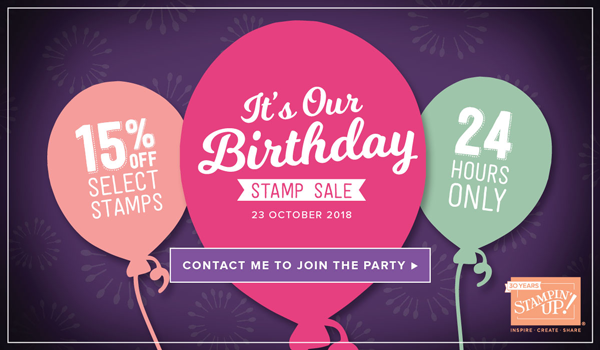 It's Our Birthday Stamp Sale – 24 Hours only – 23rd October