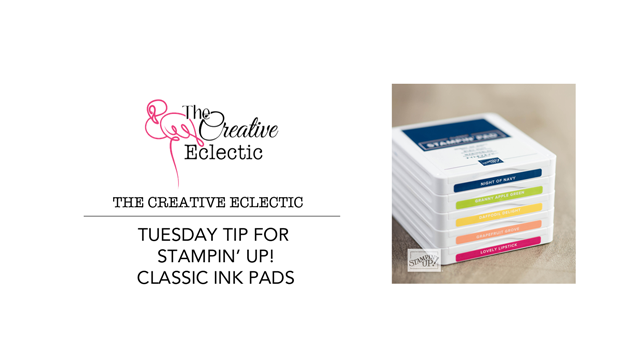 Tuesday Tip: Classic Ink Pads