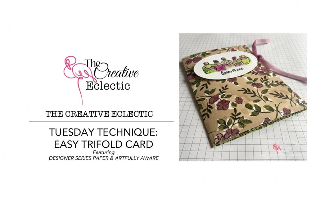 Tuesday Technique – Designer Series Paper Easy Tri-Fold Card