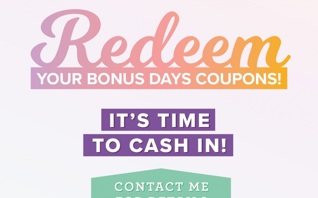 Redeem bonus days coupons today!